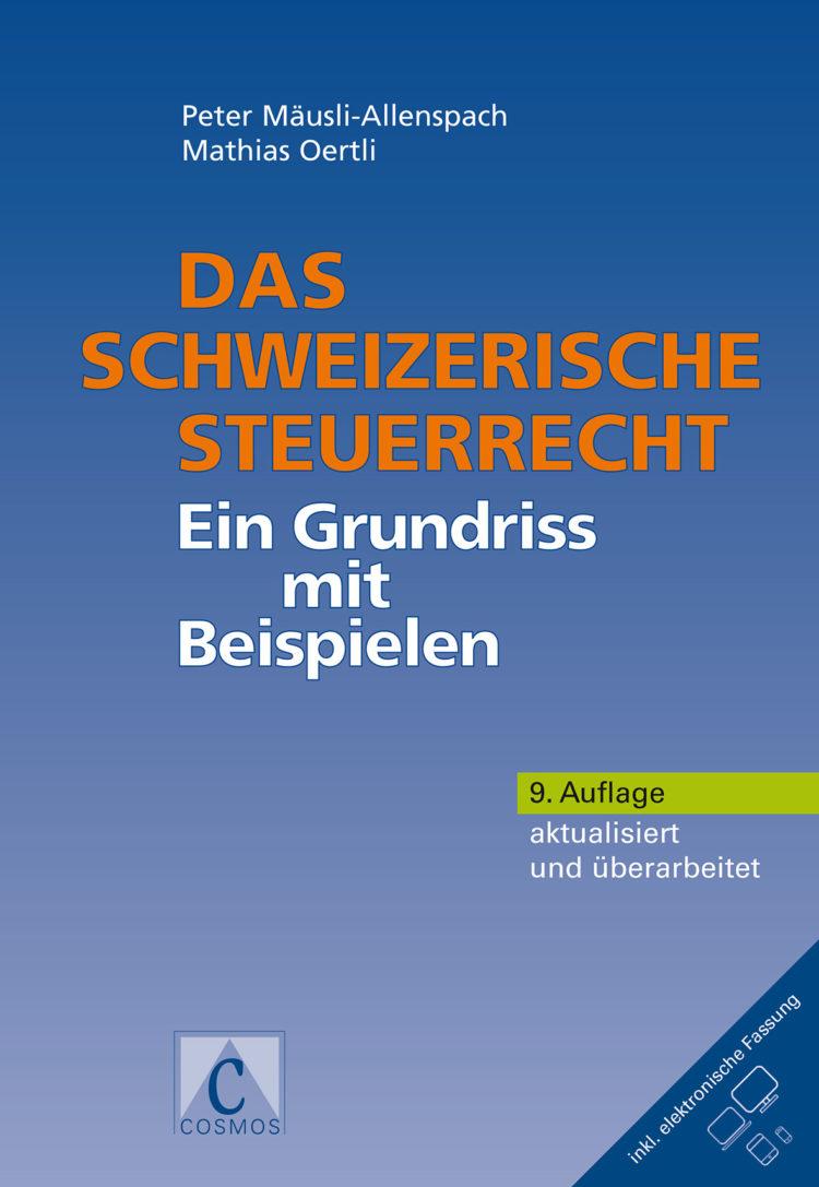 Mäusli Das schweizerische Steuerrecht Grundriss 2018